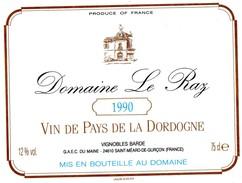 Etiquette DOMAINE Le RAZ 1990  Vin De Pays De La Dordogne  Vignobles Barde  GAEC Du Maine à St Méard De Gurcon 24 (sta) - Labels