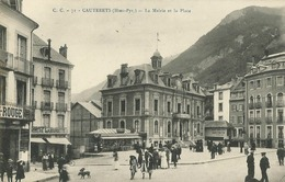Cauterets (65 - Hautes Pyrénées) La Mairie Et La Place - Cauterets