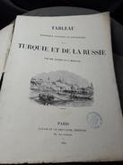 EMPIRE RUSSE/ OTTOMAN : TABLEAU HISTORIQUE POLITIQUE ET PITTORESQUE DE LA TURQUIE ET RUSSIE 1854 - Libros, Revistas, Cómics