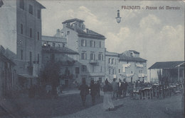 Frascati-roma-piazza Del Mercato-animata-viagg.1915 -di 104 Anni - Italia
