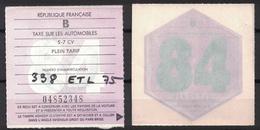 VIGNETTE FISCALE TAXE SUR LES AUTOMOBILES / ANNEE 1984 / 5 À 7 CV PLEIN TARIF - Fiscaux