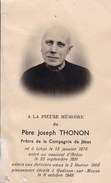 LIEGE GODINNE ARLON Père Jésuite Joseph THONON  1874-1948 Compagnie De Jésus Souvenir Mortuaire - Esquela