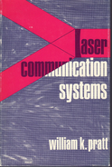 Vintage Technology LASER COMMUNICATION SYSTEMS-pulse Digital-performance Limitations-for Practicing Physicists Engineers - Altri