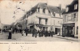 SAINT-AMAND-MONTROND PLACE MUTIN ET RUE BENJAMIN-CONSTANT - Saint-Amand-Montrond