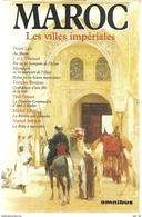 MAROC Les Villes Impériales - P LOTI / J THARAUD / F BONJEAN / P ODINOT / M JOBERT / A SEFRIOUI - Autres