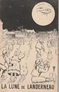 LANDERNEAU LUNE ET HUMOUR  Par Illustrateur 1916  ( TTB ETAT)  ..404 ) - Landerneau