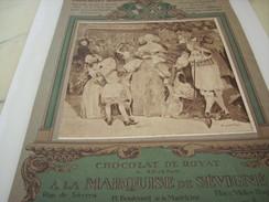 ANCIENNE PUBLICITE CHOCOLAT DE ROYAT LA MARQUISE DE SEVIGNE 1919 - Affiches