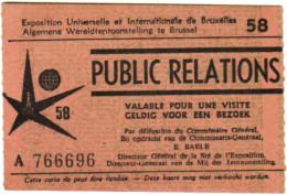 Public Relations - Exposition Universelle Et Internationale De Bruxelles 1958 Wereldtentoonstelling Brussel - Ticket - Documentos Históricos