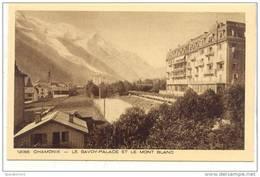 AR12 Chamonix Le Savoy Palace Et Le Mont Blanc . Ed : Paul Plé Angerville . - Chamonix-Mont-Blanc