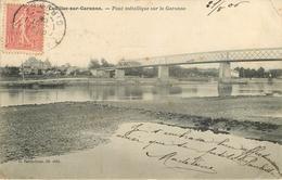 Dép 33 - Cadillac Sur Dordogne - Pont Métallique Sur La Garonne - état - Cadillac