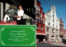 ! Werbeklappkarte Aus Wismar, Gaststätte Zum Weinberg, Lübsche Straße 31 - Wismar