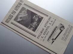 Folder PULMAN Autocars - E. GEURTS S.A. Rue Neuve Bruxelles ( Tourisme Automobile ) Anno 1933 ( Zie Foto ) ! - Publicités