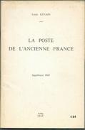 LENAIN L..(Ed.), FRANCE LA POSTE DE L'ANCIENNE FRANCE Suppélment 1968, Arles, 1965, 78 Pages.  Etat TB.- MO165 - Préphilatélie