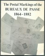 ROBINSON Arthur., FRANCE The POSTAL MARKINGS Of The BUREAUX DE PASSE 1864-1882,Ed. Holder & Barker, Oxford, 1977, 29 Pag - Cancellations