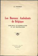 D'HONDT G., BELGIQUE Les BUREAUX AMBULANTS De BELGIQUE ,Ed. GA-PHI, Bruxelles, 1936, 30 Pages - Avec Dédicace De L'auteu - Philatélie Et Histoire Postale