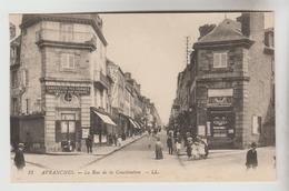 CPA AVRANCHES (Manche) - La Rue De La Constitution - Avranches
