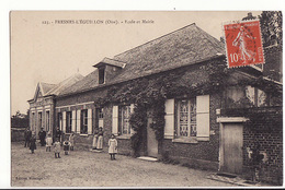 Fresnes L'Eguillon - Ecole Et Mairie / Editions Mesuage N°123 - Other Municipalities