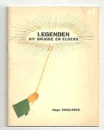 Legenden Uit Brugge En Elders - Hugo Vrielynck    1939 - Books, Magazines, Comics