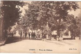 CPA Cuges Place Du Château 13 Bouches Du Rhône - Frankrijk