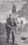 AK Deutscher Soldat Mit Bajonett - Die Wacht Am Rhein - Patriotika - 1916 (29114) - War 1914-18