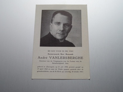 DP Z.H.Kanunnik André VANLERSBERGHE () Zwevegem 21 Juli 1898 - 19 Okt 1963 ( Zie Foto's ) ! - Avvisi Di Necrologio