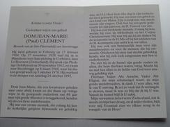 DP DOM JEAN-MARIE ( Paul ) Clément ( Monnik ) Fribourg 27 Fev 1904 - 24 Okt 1992 Steenbrugge ( Zie Foto's ) ! - Avvisi Di Necrologio