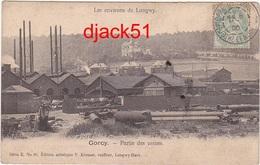 54 - Les Environs De Longwy - Gorcy - Partie Des Usines - 1906 - Other Municipalities