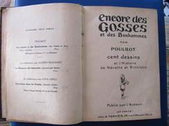 ENCORE DES GOSSES ET DES BONHOMMES Par POULBOT - 100 Dessins - Histoire De Nenette Et Rintintin - Guerra 1914-18