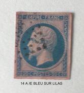 NAPOLEON III  Nr 14 A Bleu Sur Lilas - 1853-1860 Napoléon III