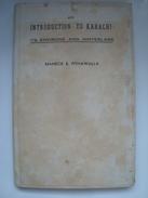 AN INTRODUCTION TO KARACHI. ITS ENVIRONS AND HINTERLAND - MANECK B. PITHWALLA - PAKISTAN 1949.  123 PAGES. - Exploration/Travel
