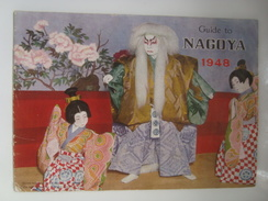 GUIDE TO NAGOYA - JAPAN, CHUBU / THE NAGOYA MUNICIPAL OFFICE, 1948. 24 PAGES ENGLISH TEXT. B/W PHOTOS. - History