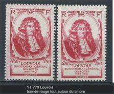"""Variétés YT 779 """" Louvois """" Trainées Rouges Autour Du Timbre - Abarten: 1945-49 Ungebraucht"""