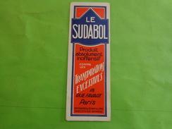 Marque Page Ancien Le Sudabol - Dimensions 16 Cm X 5,6 Cm, En Carton - Bookmarks