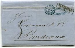 ALLEMAGNE De ELBERFELD  LAC   De 1862  Pour BORDEAUX  Taxe De 5   Dateur Entrée PRUSSE 3 VAENCIENNES 3 - Postmark Collection (Covers)