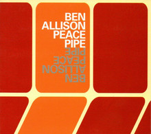 # CD: Ben Allison – Peace Pipe - Il Manifesto 133 (2002) - Jazz