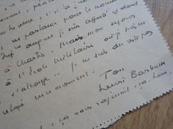Henri BARBUSSE (1873-1935) Ecrivain. Goncourt 1916 LE FEU [ Tranchées WW1 ]. AUTOGRAPHE - Autographes