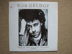 BOB GELDOF - THIS IS THE WORLD CALLING - MAXI (PHONOGRAM 1986) - 45 Toeren - Maxi-Single