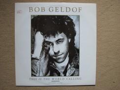 BOB GELDOF - THIS IS THE WORLD CALLING - MAXI (PHONOGRAM 1986) - 45 T - Maxi-Single