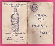 AGENDA 1935 HYGIENE ET SANTE NON UTILISE PUB PASTILLES SALMON SIROP ROZE CACHETS RENIOL FOIE DE MORUE SAVER ET AUTRE - Kalenders