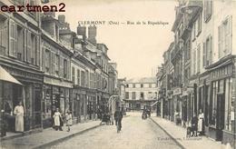 CLERMONT RUE DE LA REPUBLIQUE 60 - Clermont