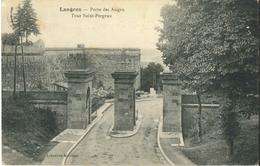 CPA LANGRES 52 - 1914 - Porte Des Auges Tour Saint Fergeux (Correspondance Militaire 71e Bataillon PHR. 62e D'Artillerie - Langres