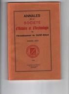 Annales De La Société D'Histoire Et D'Archéologie De Saint Malo 1977 - Archéologie