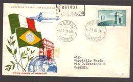 1958 - Amicizia Italo-Brasiliana - Viaggiata Raccomandata - Sass. 837 - FDC