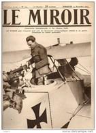 Journal LE MIROIR (1914/1918) N°103 DU  14/11/1915 L'AVIATEUR N... INSPECTE UN AVIATIK ABATTU PAR LUI - Newspapers