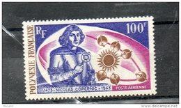 POLYNESIE 1973 - P.A N° 72 ** Luxe  Célébrité : COPERNIC - Thême : ESPACE - Cote 38.50  € - Luchtpost