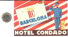 ETIQUETA DE HOTEL  - HOTELCONDADO -BARCELONA  ( CON CHARNELA ) - Etiquetas De Hotel