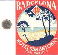 ETIQUETA DE HOTEL  -HOTEL SAN ANTONIO  -BARCELONA - Hotel Labels