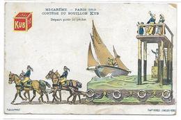 PUBLICITE - Cortège Du BOUILLON KUB - Mi-Carême Paris 1913 - Départ Pour La Pêche - Werbepostkarten