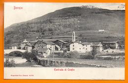 Bormio. Contrada Di Combo. Chiesa Di S. Antonio E Chiesetta Del Sassello. Ponte Sul Frodolfo. Ca 1900 - Sondrio