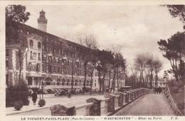 """701704-62- LE TOUQUET PARIS PLAGE """"Westminster"""" Hôtel En Forêt - Le Touquet"""